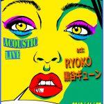 RYOKO presents ACOUSTIC live